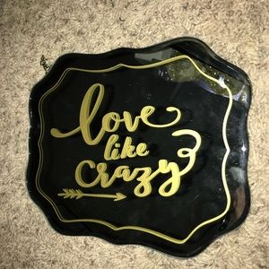 "Mirror Sign w/ Gold ""Love is Crazy"""